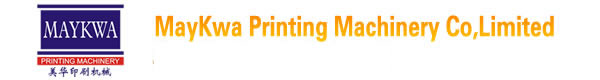 May Kwa Printing Machinery Co,Limited